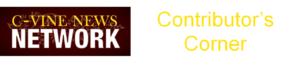 C-Vine News Network Contribtor's Corner