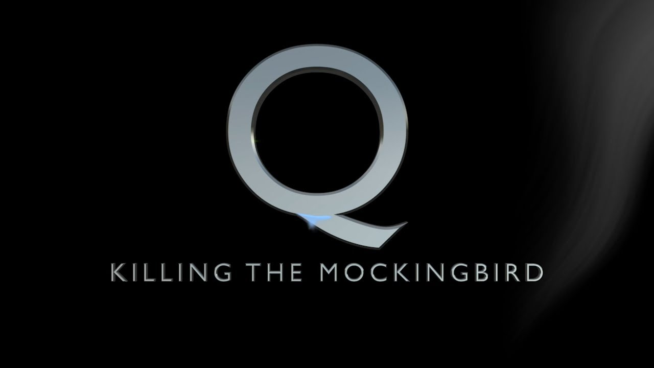 Q – Killing The Mockingbird